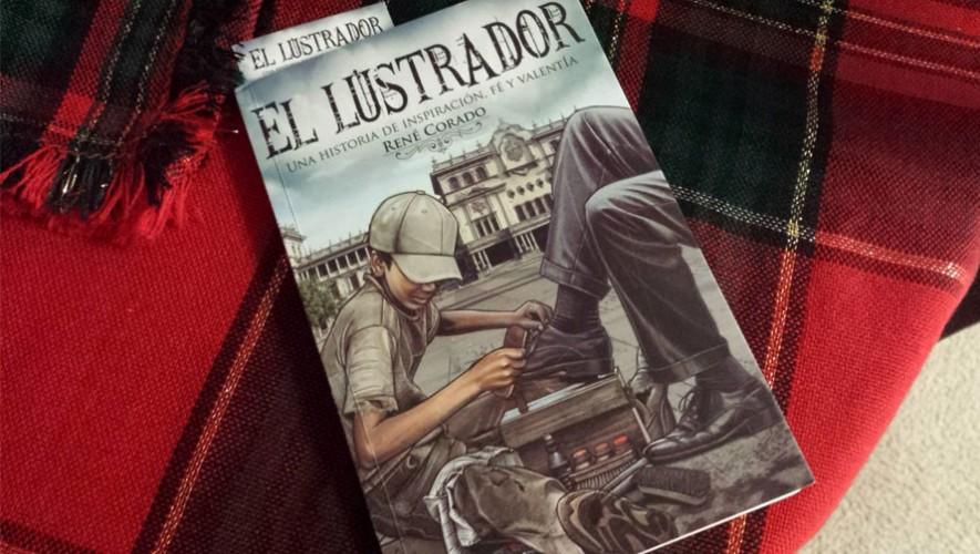 El Lustrador fue escrito por el guatemalteco René Corado. (Foto: Facebook El Lustrador)