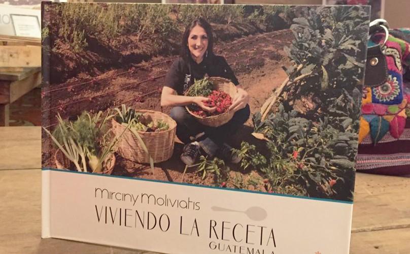 """Presentación del libro """"Viviendo la receta Guatemala"""" de Mirciny Moliviatis"""