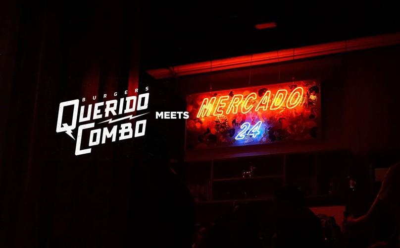 Querido Combo meets Mercado 24