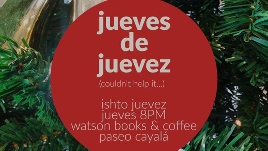 Ishto Juevez en Watson Books & Coffee   Diciembre 2015
