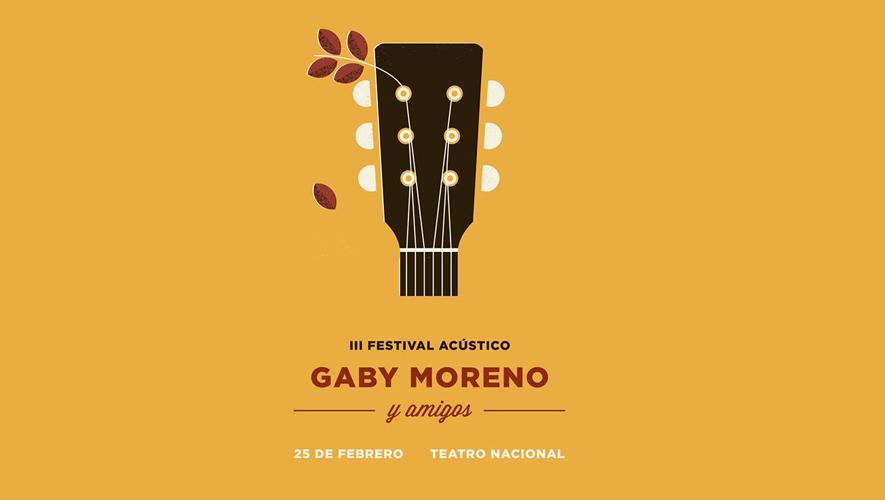 III Festival acústico Gaby Moreno y amigos | Febrero 2016