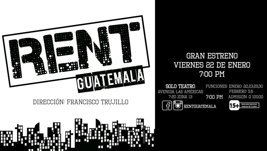 Función 6 RENT Guatemala en Solo Teatro | Febrero 2016