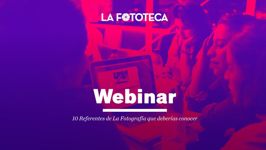 Webinar: Introducción a la fotografía, impartido por La Fototeca | Enero 2016