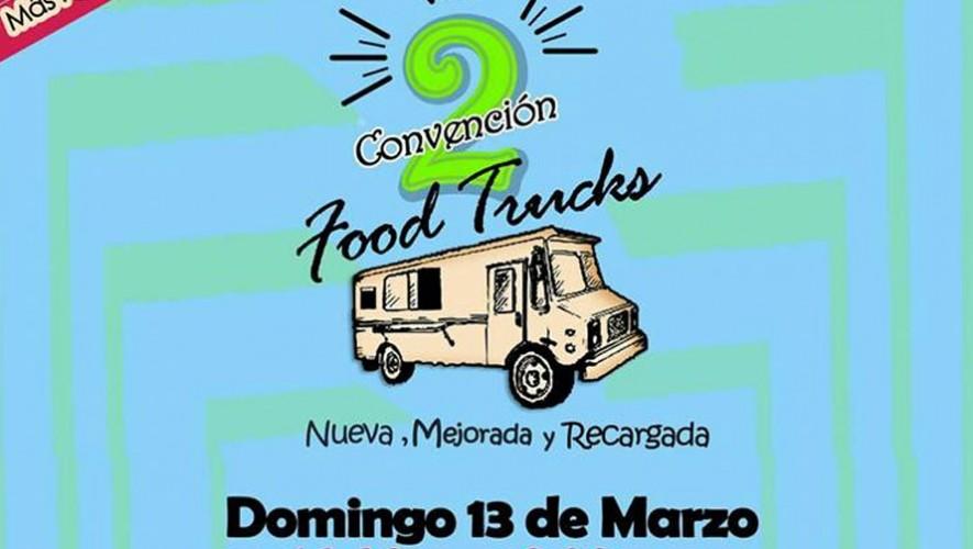Segunda Convención de Food Trucks   Marzo 2016