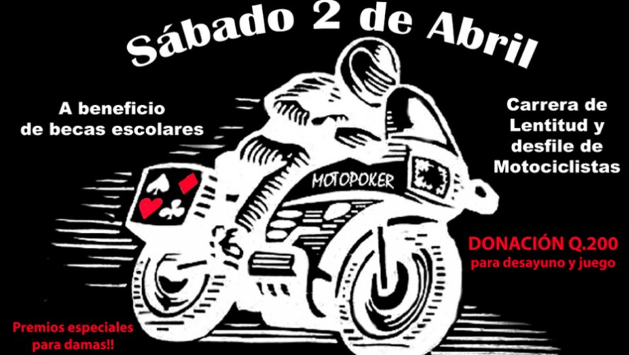 MOTOPOKER del Club Rotario Antigua | Abril 2016