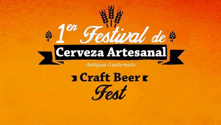 Festival de Cerveza Artesanal - Craft Beer Fest | Abril 2016