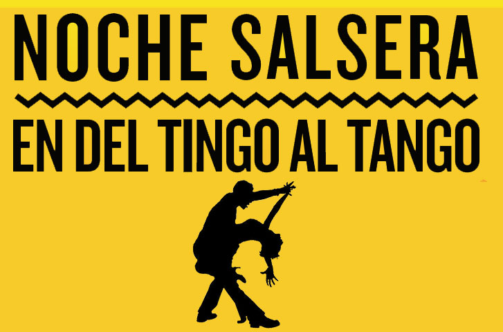 Noche Salsera en Del Tingo al Tango   Abril 2016