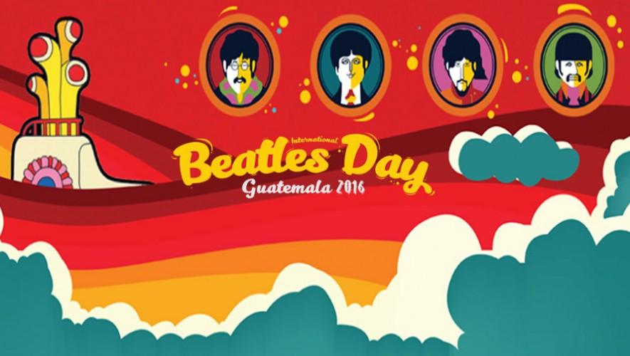 Festival Beatles International Day Guatemala | Julio 2016