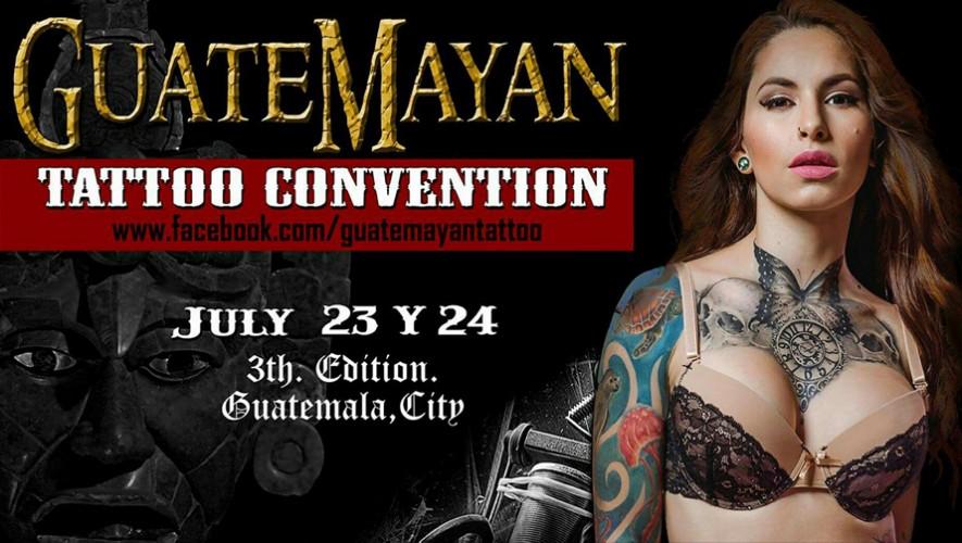 Convención de tatuajes Guatemayan Tattoo | Julio 2016