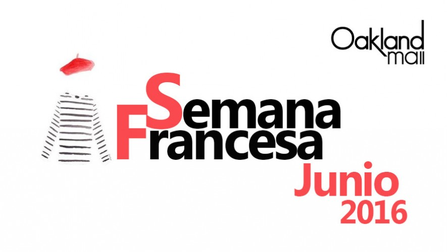 Semana Francesa en Oakland Mall | Junio 2016