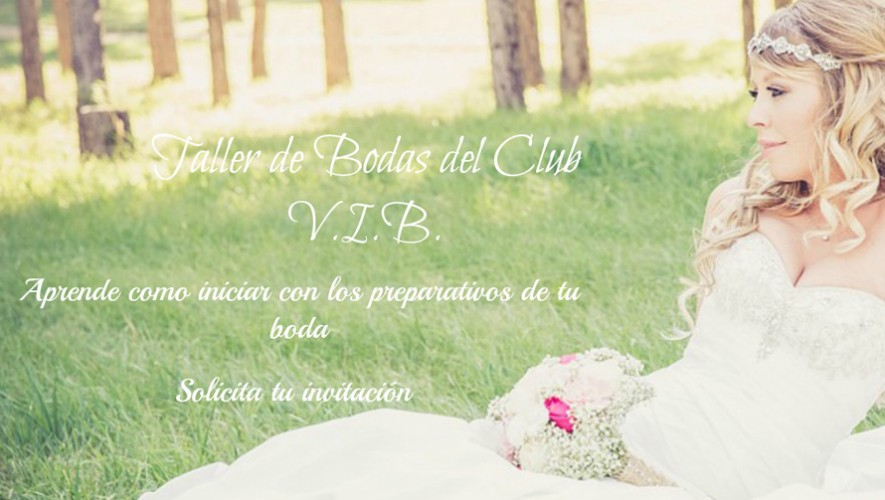 Aprende a preparar tu boda en Guatemala con El Diario de Una Boda| Agosto 2016
