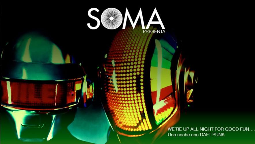 Noche de Daft Punk en SOMA | Agosto 2016