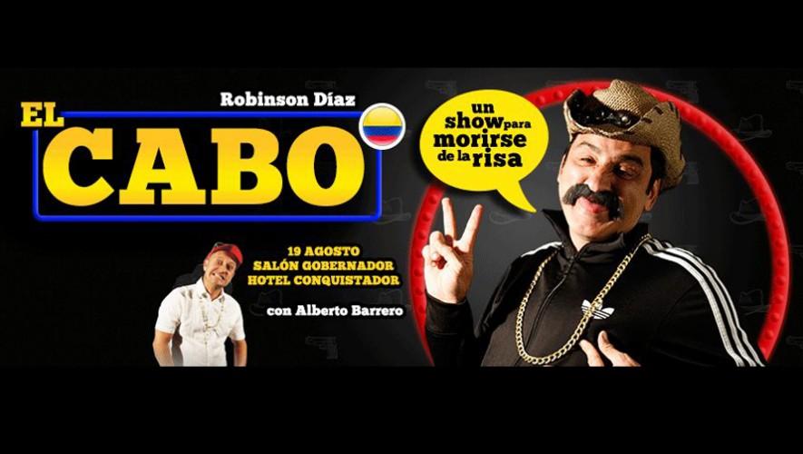 """Show cómico colombiano """"El Cabo"""" en Guatemala   Agosto 2016"""