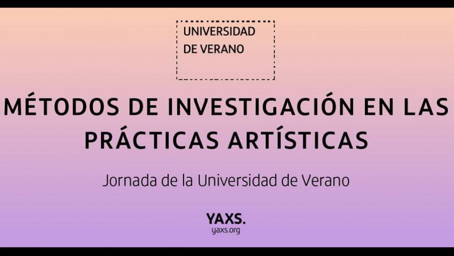 Jornada de Métodos de Investigación en las Prácticas Artísticas en Fundación Yaxs   Septiembre
