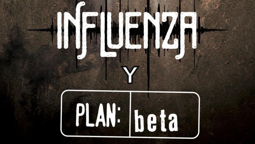 Concierto Influenza y Plan Beta en Rock 'ol Vuh | Agosto 2016