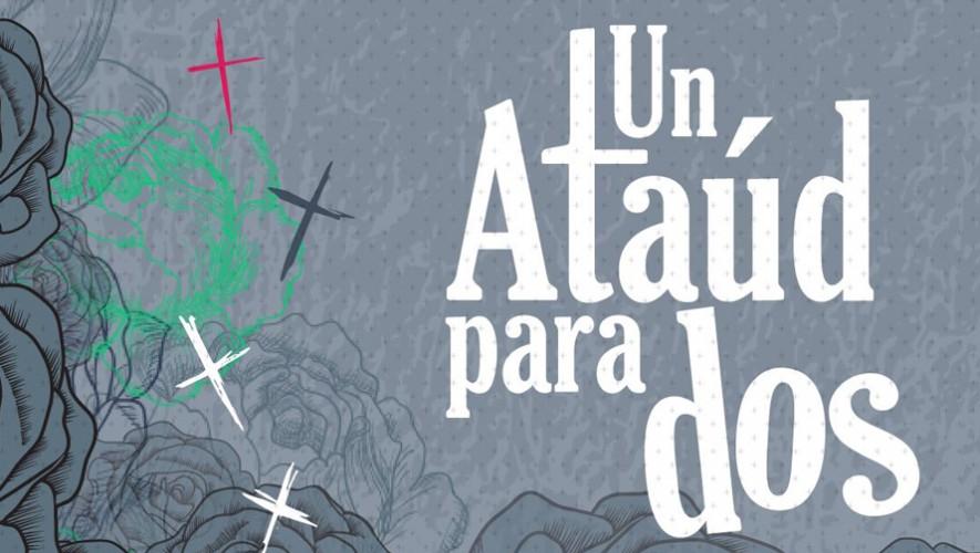 "Obra de teatro ""Un ataúd para dos""   Agosto 2016"