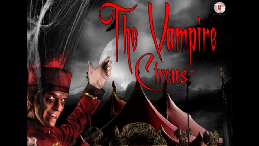 The Vampire Circus 1 en Guatemala | Septiembre 2016