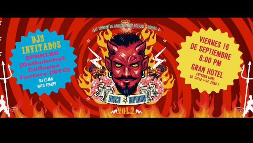 Fiesta Disco Inferno Vol. 2 en Gran Hotel | Septiembre 2016