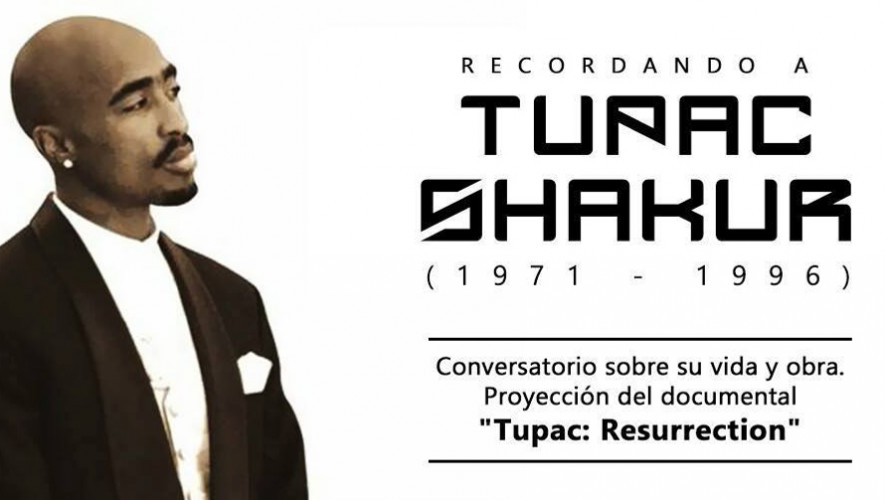 """Homenaje """"Recordando a Tupac Shakur"""" en Centro Cultural Rafael Ayau   Septiembre 2016"""