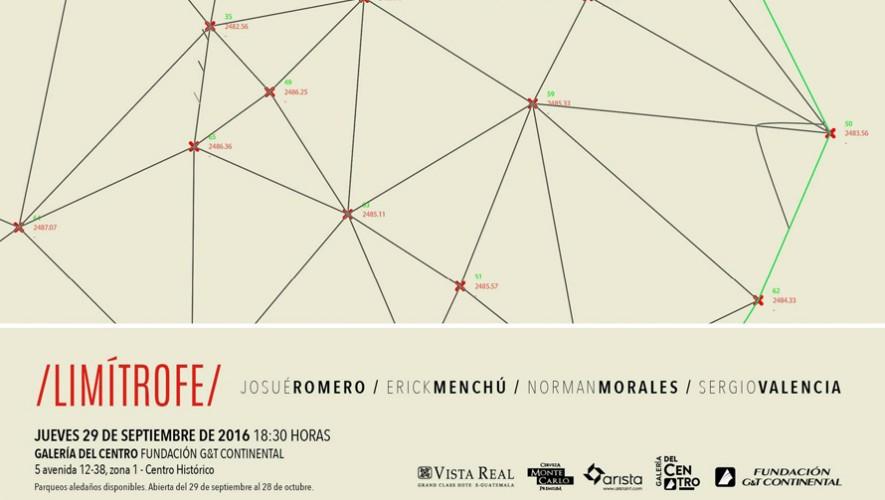 Exposición Limítrofe en Fundación G&T Continental | Septiembre- Octubre 2016