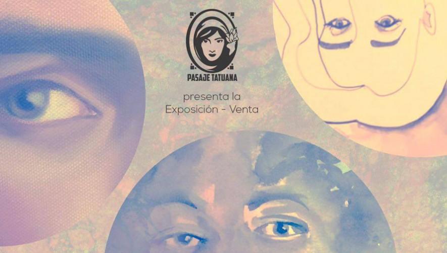 """Inauguración exposición: """"Visiones Paralelas"""" en Pasaja Tatuana   Octubre 2016"""