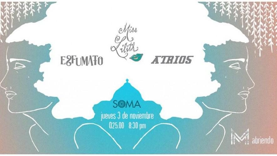 Concierto de Miss Lilith en SOMA zona 1 | Octubre 2016