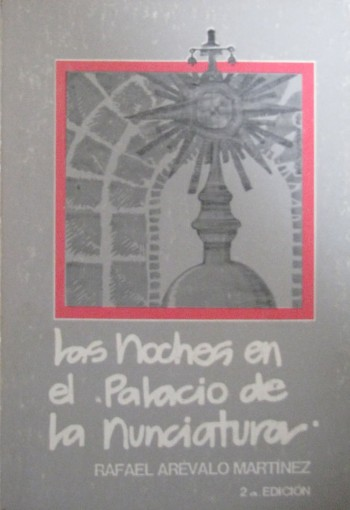 12-arevalo-martinez-las-noches-en-el-palacio-de-la-nunciatura