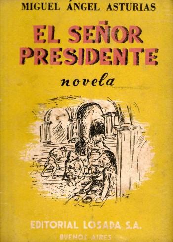 el-senor-presidente-miguel-angel-asturias-13567-mlu2932326856_072012-f