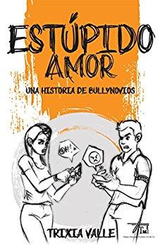 Estúpido Amor, Libro