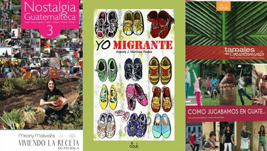 5 libros guatemaltecos que seguramente te darán nostalgia