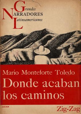 Donde Acaban los Caminos Mario Monteforte Toledo