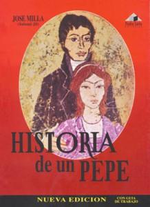 Libro de José Milla y Vidaurre la Historia de un Pepe