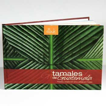 Libro de recetas de los tamales de Guatemala