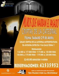 Sé parte del recorrido nocturno por las criptas de la Catedral Metropolitana de Guatemala