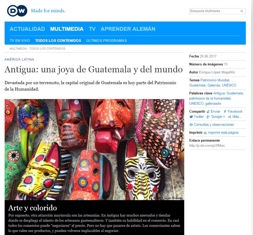 Antigua Guatemala es una joya del mundo, según Deutsche Welle