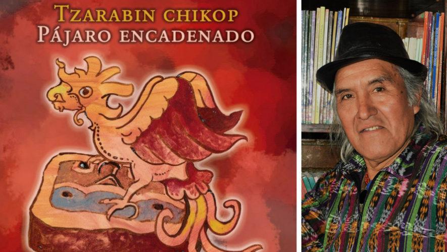 Presentación del nuevo libro de Humberto Ak'abal   FILGUA 2018