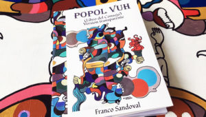 Presentación de la nueva versión del Popol Vuh, en Avia | Enero 2018