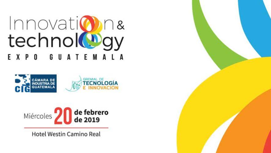 Innovation & Technology Expo Guatemala | Febrero 2019