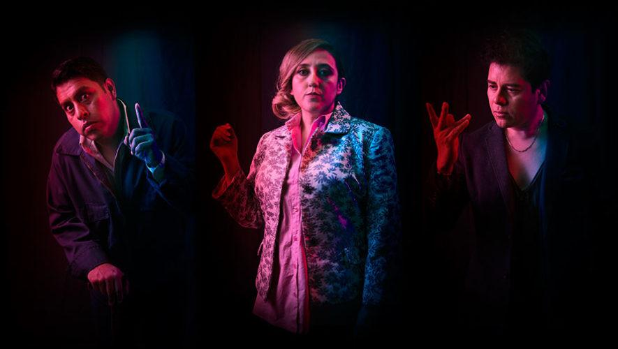Obra de teatro de suspenso y comedia negra en Guatemala | Julio 2019