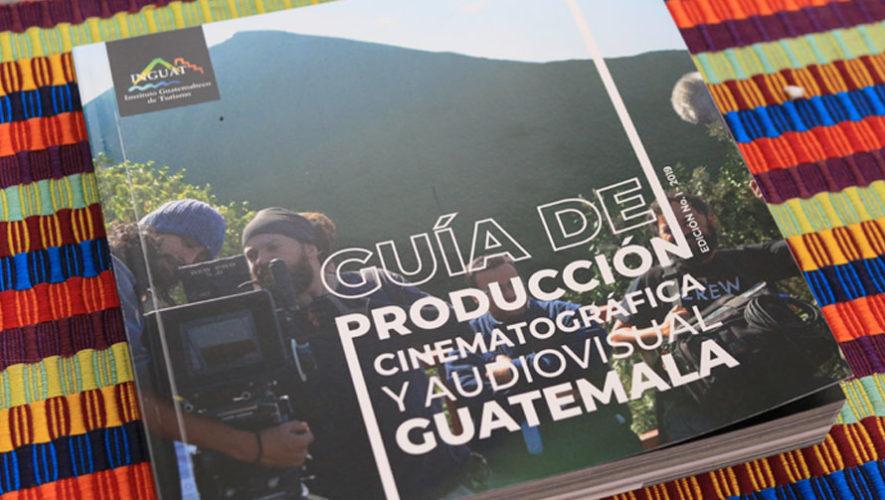 Guía de producción cinematográfica Guatemala 2019