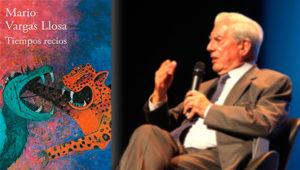 Diálogo abierto acerca del libro Tiempos Recios de Mario Vargas Llosa   Noviembre 2019
