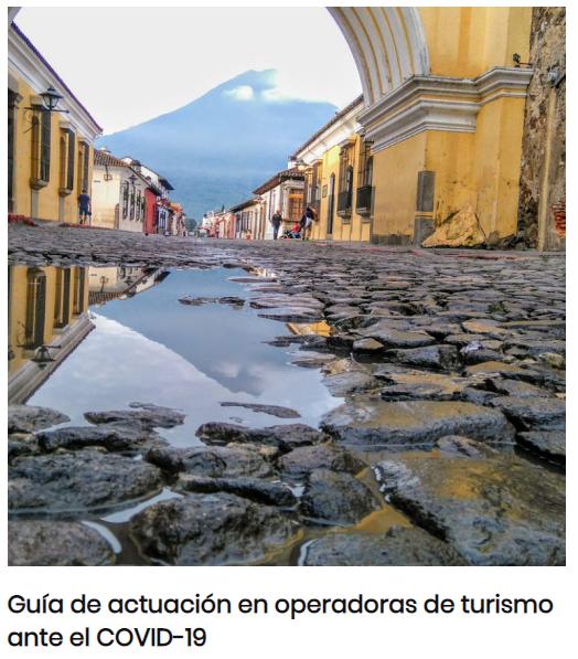Guía del Inguat para operadoras de turismo ante el COVID-19