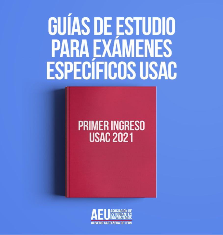 Guías de estudio para Pruebas de Conocimientos Básicos y Pruebas Específicas de la USAC