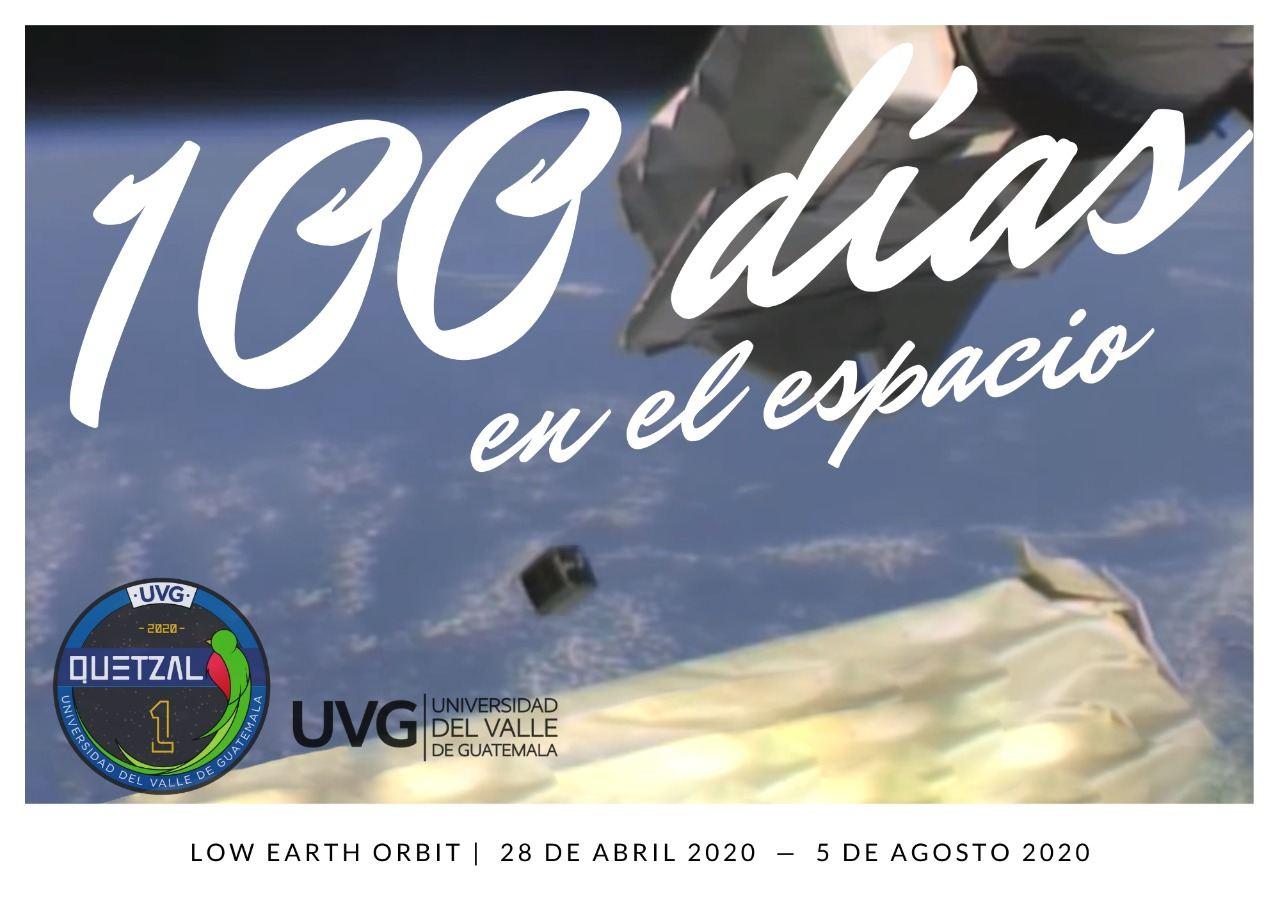 El Quetzal 1 está en el espacio desde hace 100 días