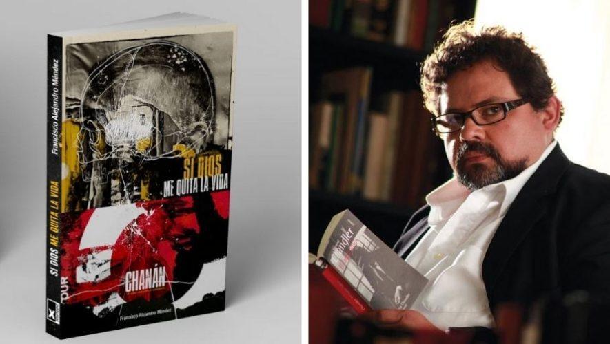 francisco-alejandro-mendez-nueva-novela-policial-si-dios-me-quita-la-vida
