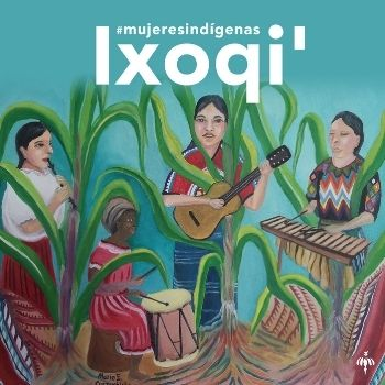 sara-curruchich-estrena-playlist-ixoqi-colaboracion-spotify-mujeres-indigenas
