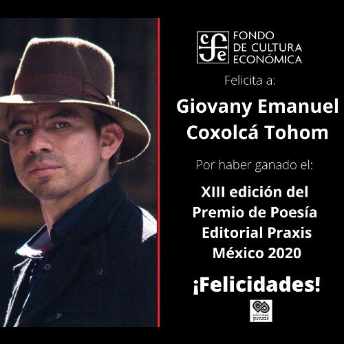 guatemalteco-giovany-coxolca-gano-premio-poesia-editorial-praxis-2020-mexico-concurso-literario