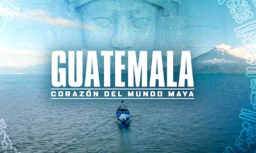 guatemala-corazon-mundo-maya-netflix-recomedado-escenarios-naturales-mejores-documentales-naturaleza-maravillas-unicas