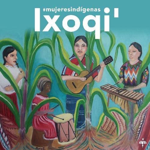 sara-curruchich-publicara-segundo-disco-bajo-sello-espanol-mamita-records-ixoqi-spotify