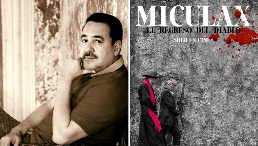 Estreno de la película Miculax, del cineasta guatemalteco Luis Garistú | Febrero 2021